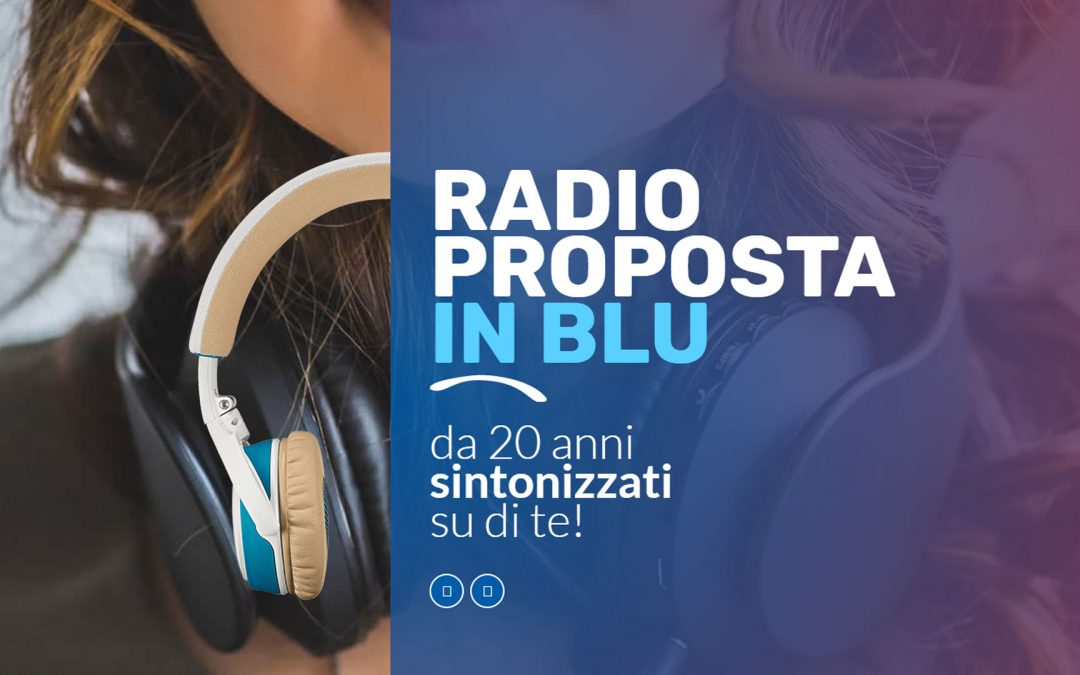 Radio Proposta …inBlu, the community audio service in Aosta Valley